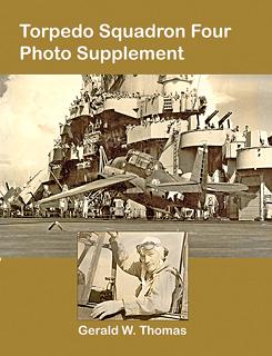 Torpedo Squadron Four - Photo Supplement
