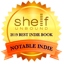 2019 Best Indie Book Notable 100 Award Winner